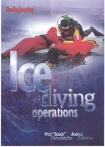 Ice Diving Operations, Fire Engineering by Hendrick and Zaferes