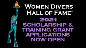 Women Divers Hall of Fame 2021 Scholarships & Training Grants – Deadline October 31, 2020